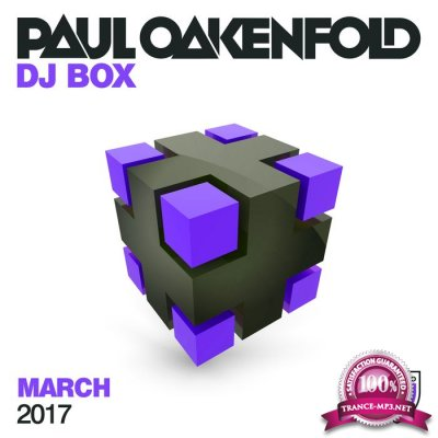 Paul Oakenfold: DJ Box March 2017 (2017)