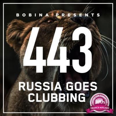Bobina - Russia Goes Clubbing 443 (2017-04-08)