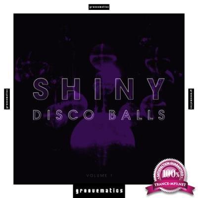 Shiny Disco Balls, Vol. 1 (2017)