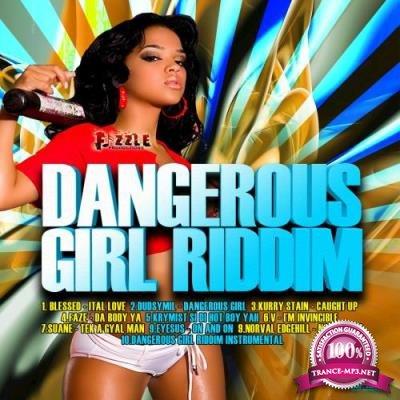 Dangerous Girl Riddim (2017)