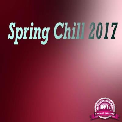 Spring Chill 2017 (2017)