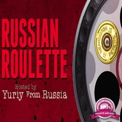 Yuriy From Russia - Russian Roulette 059 (2017-04-19)