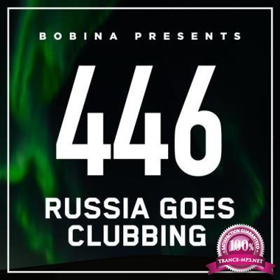 Bobina - Russia Goes Clubbing 446 (2017-04-29)