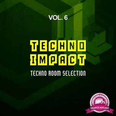 Techno Impact Vol 6 (Techno Room Selection) (2017)