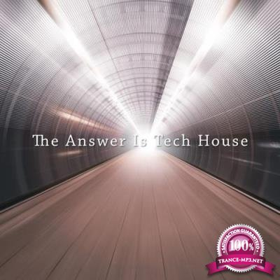 The Answer Is Tech House (2017)