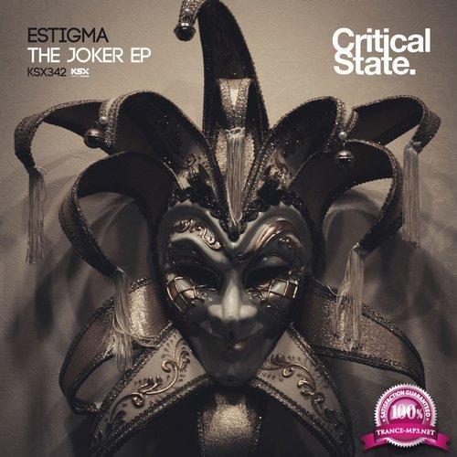 Estigma - The Joker EP (2017)
