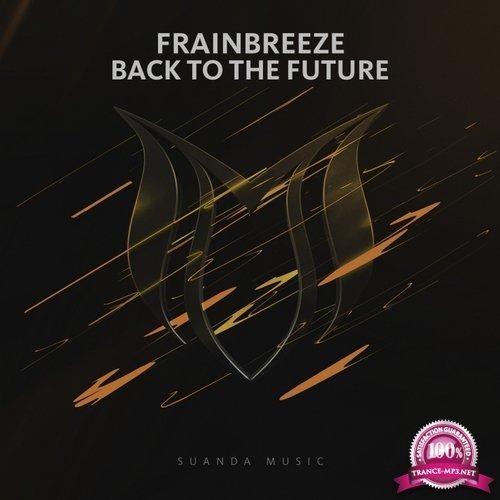 Frainbreeze - Back To The Future (2017)