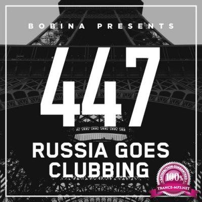 Bobina - Russia Goes Clubbing 447 (2017-05-06)
