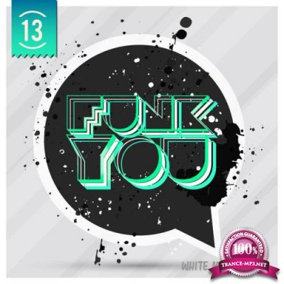 Funk You Volume Tredici (2017)