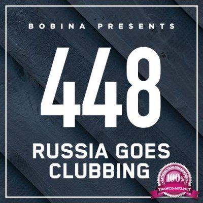 Bobina - Russia Goes Clubbing 448 (2017-05-13)