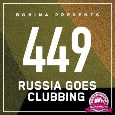 Bobina - Russia Goes Clubbing 449 (2017-05-20)