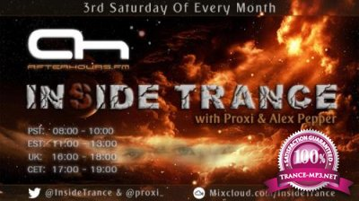 Proxi & Alex Pepper - Inside Trance 010 (2017-05-20)