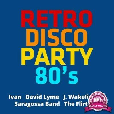 Retro Disco Party 80s (2017)