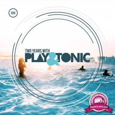 Two Years With Play And Tonic (2017)