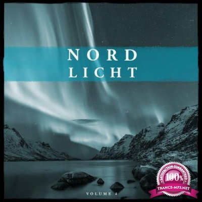 Nordlicht, Vol. 4 (Selection Of Finest In Deep House and Electronica) (2017)