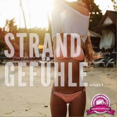 Strandgefuehle Vol. 1 (Leichte Sommer Relax Sounds) (2017)