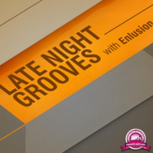 Enlusion - Late Night Grooves 038 (2017-06-09)