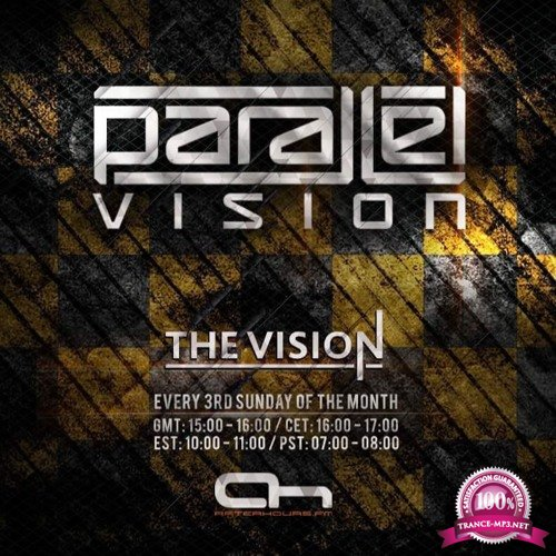Parallel Vision - The Vision 014 (2017-06-18)