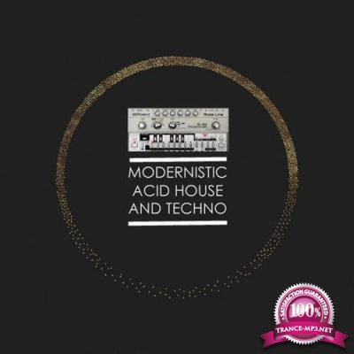 Modernistic Acid House and Techno (2017)