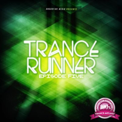 Trance Runner - Episode Five (2017)