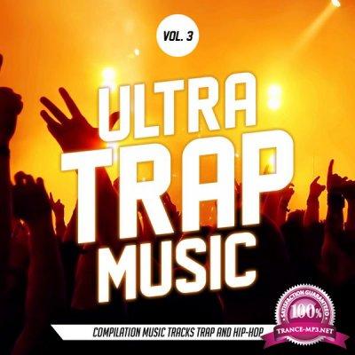 Ultra Trap Music Vol. 03 (2017)