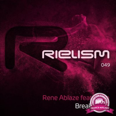 Rene Ablaze Feat. Aylin - Break Away (2017)