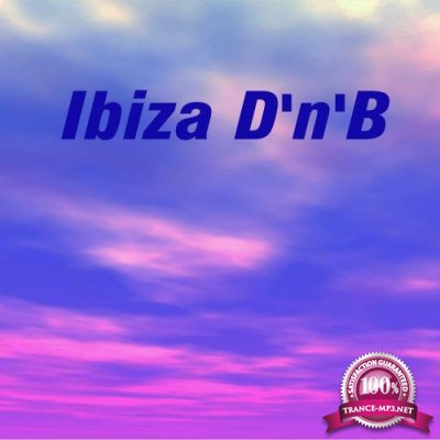 Ibiza D'n'B (2017)