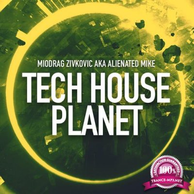 Alienated Mike - Tech House Planet 041 (2017-06-23)