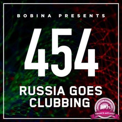 Bobina - Russia Goes Clubbing 454 (2017-06-24)