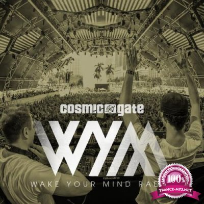 Cosmic Gate - Wake Your Mind 168 (2017-06-23)