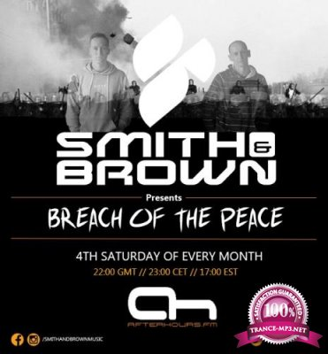 Smith & Brown - Breach Of The Peace 042 (2017-06-24)