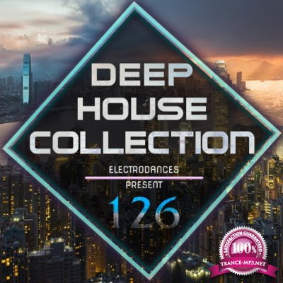 Deep House Collection Vol.126 (2017)
