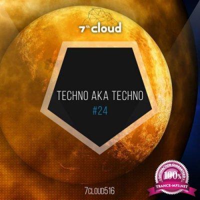 Techno Aka Techno #24 (2017)