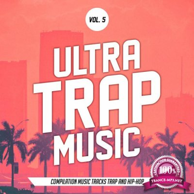 Ultra Trap Music Vol. 05 (2017)