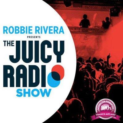 Robbie Rivera - Juicy Radio Show 634 (2017-06-26)