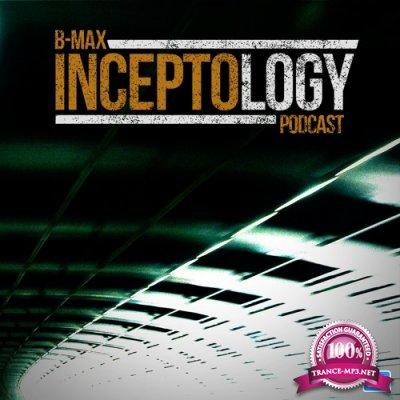 B-Max - InceptoLogy 038 (2017-06-27)
