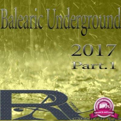Balearic Underground 2017, Part. 1 (2017)