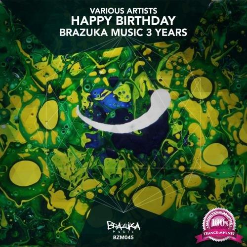 Happy Birthday Brazuka Music - 3 years (2017)