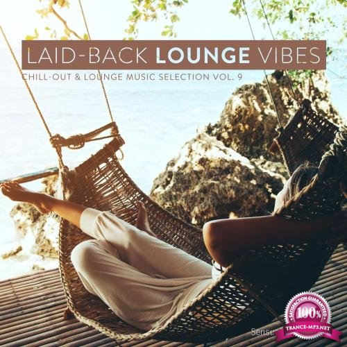 Laid-Back Lounge Vibes, Vol. 9 (2017)