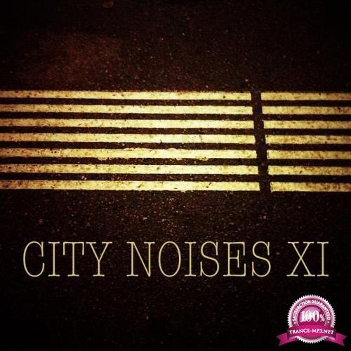 City Noises Xi - Raw Techno Cuts (2017)
