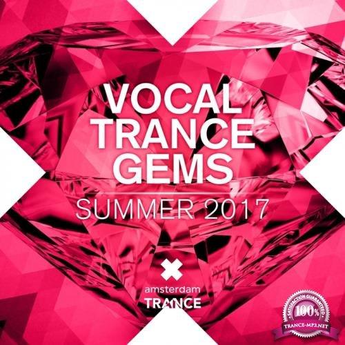 Vocal Trance Gems - Summer 2017 (2017)