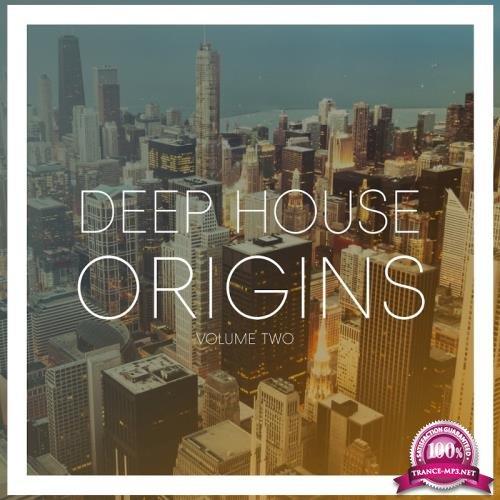 Deep House Origins, Vol. 2 (2017)