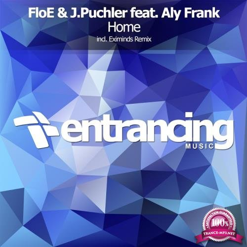 FloE and J.Puchler ft. Aly Frank - Home (2017)