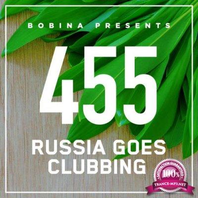 Bobina - Russia Goes Clubbing 455 (2017-07-01)
