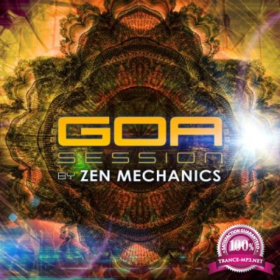 Goa Session by Zen Mechanics (2017)