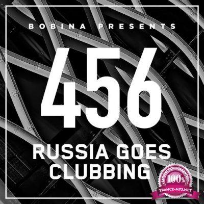 Bobina - Russia Goes Clubbing 456 (2017-07-08)