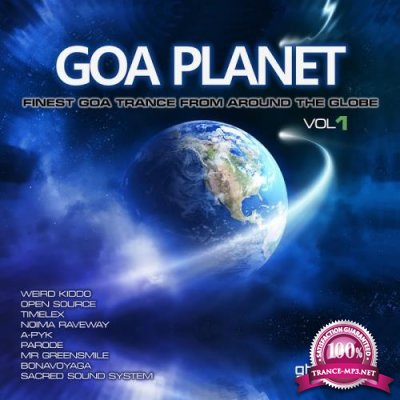 Goa Planet: Finest Goa Trance From Around The Globe, Vol. 1 (2017)