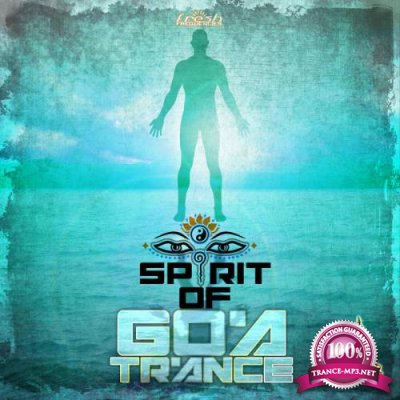 Spirit Of Goa Trance V2 (2017)