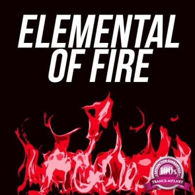 Elemental Of Fire (2017)