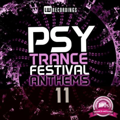 Psy-Trance Festival Anthems, Vol. 11 (2017)